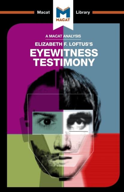 Analysis of Elizabeth F. Loftus's Eyewitness Testimony
