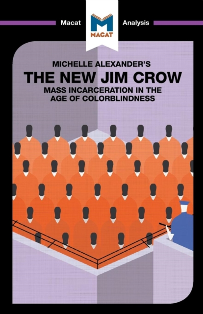 Analysis of Michelle Alexander's The New Jim Crow