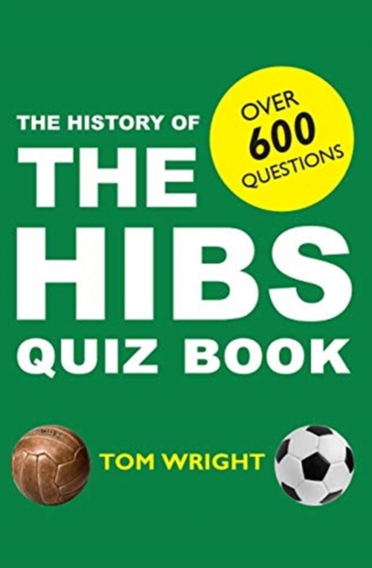 History of the Hibs Quiz Book