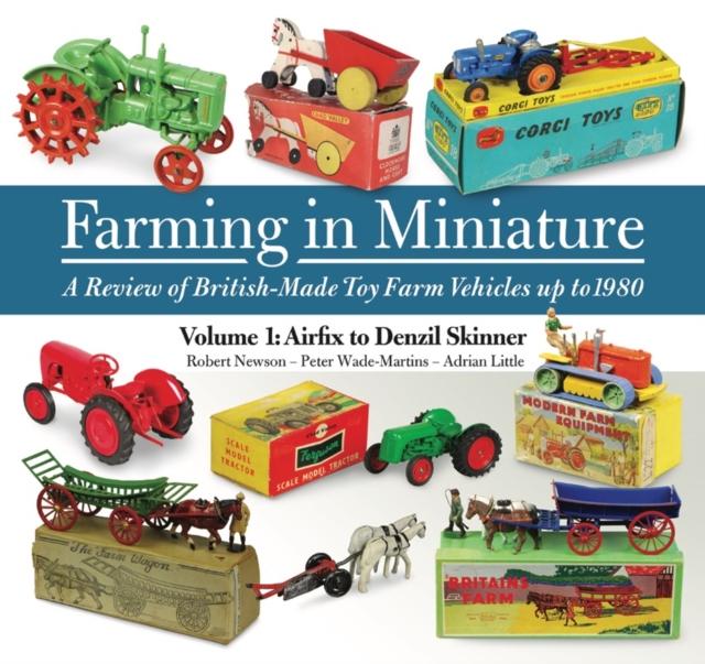 Farming in Miniature: Volume 1