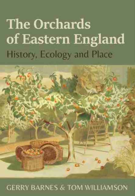 Orchards of Eastern England