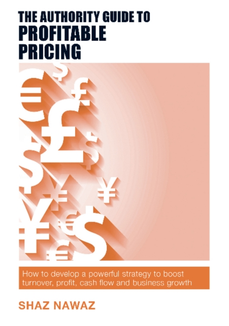 Authority Guide to Profitable Pricing