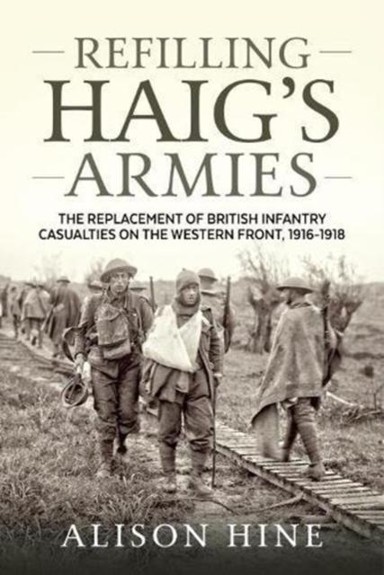 Refilling Haig's Armies