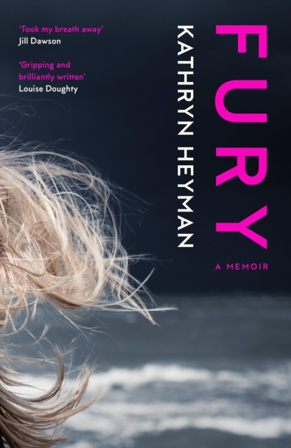 Fury: A Memoir