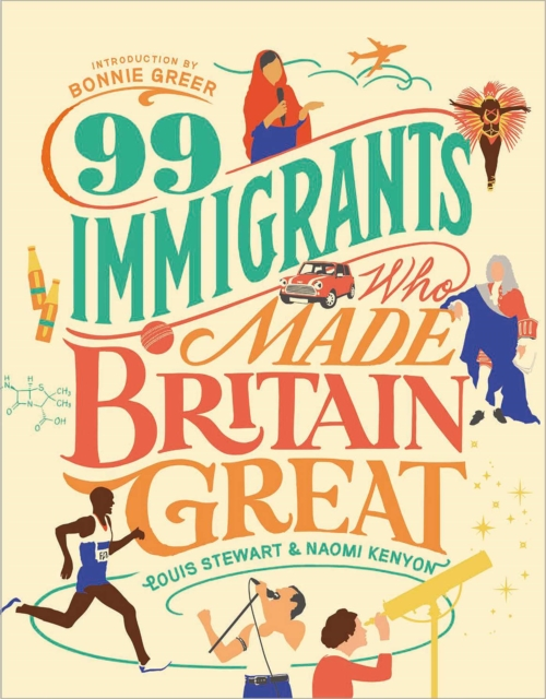 99 Immigrants Who Made Britain Great