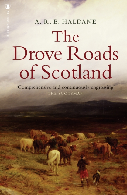 Drove Roads of Scotland