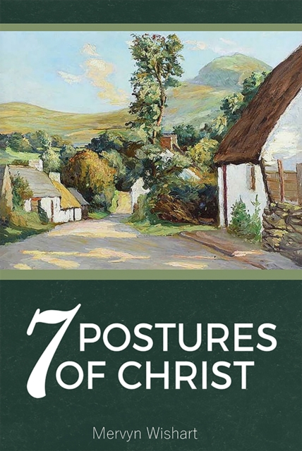 7 Postures of Christ
