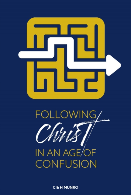 Following Christ in an Age of Confusion