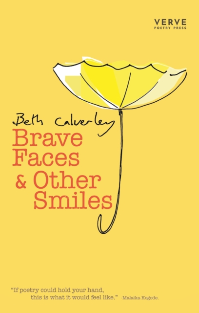 Brave Faces & Other Smiles