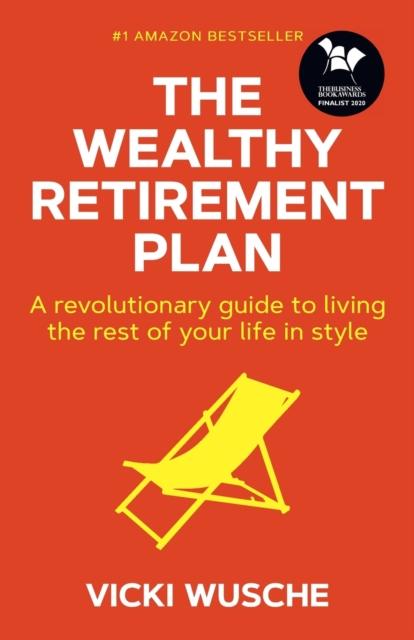 Wealthy Retirement Plan
