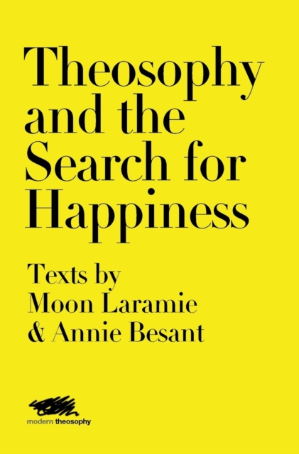 Theosophy and the Search for Happiness