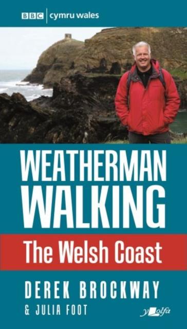 Weatherman Walking - Welsh Coast, The