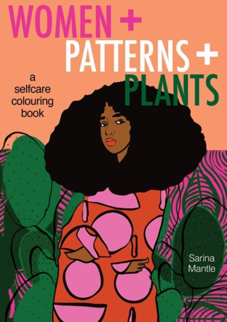 Women + Patterns + Plants