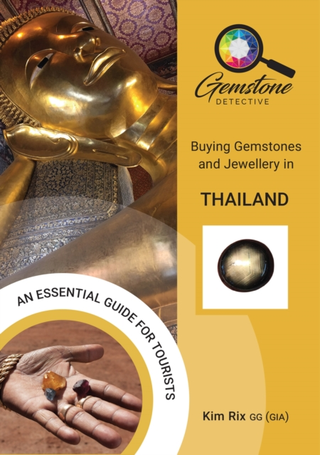 Gemstone Detective: Buying Gemstones and Jewellery in Thailand