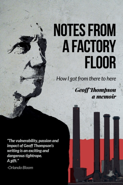 Notes From A Factory Floor