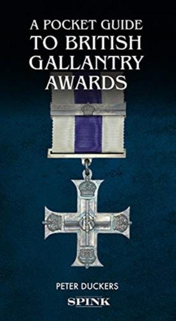 Pocket Guide to British Gallantry Awards