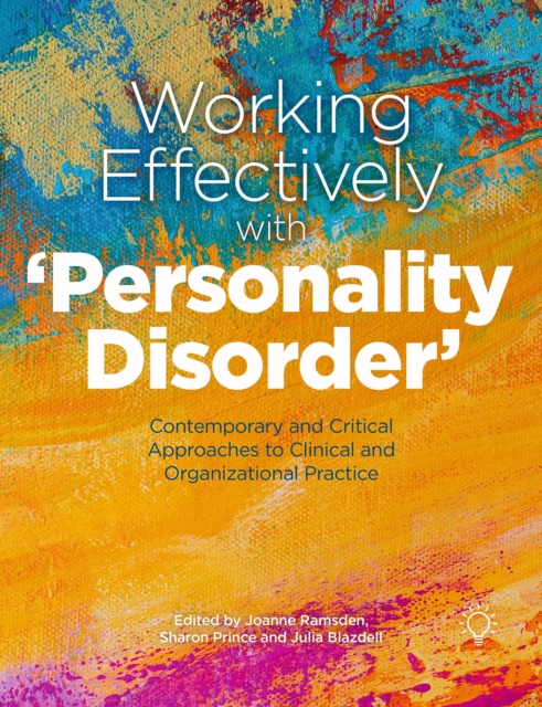Working Effectively with 'Personality Disorder'