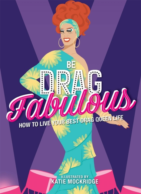 Be Drag Fabulous