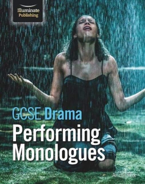 GCSE Drama: Performing Monologues