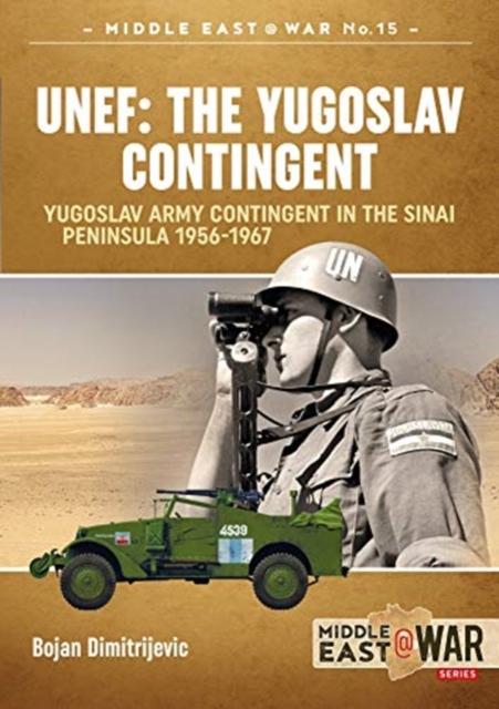 Unef: the Yugoslav Contingent