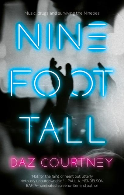 Nine Foot Tall