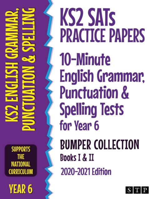 KS2 SATs Practice Papers 10-Minute English Grammar, Punctuation and Spelling Tests for Year 6 Bumper Collection