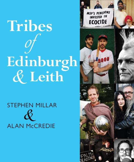 Tribes of Edinburgh and Leith