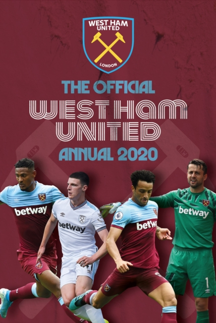 Official West Ham United Annual 2020