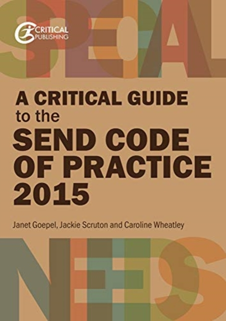 Critical Guide to the SEND Code of Practice 2015