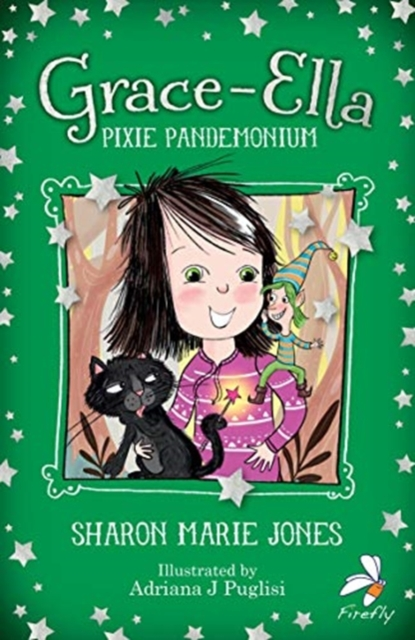 Grace-Ella: Pixie Pandemonium