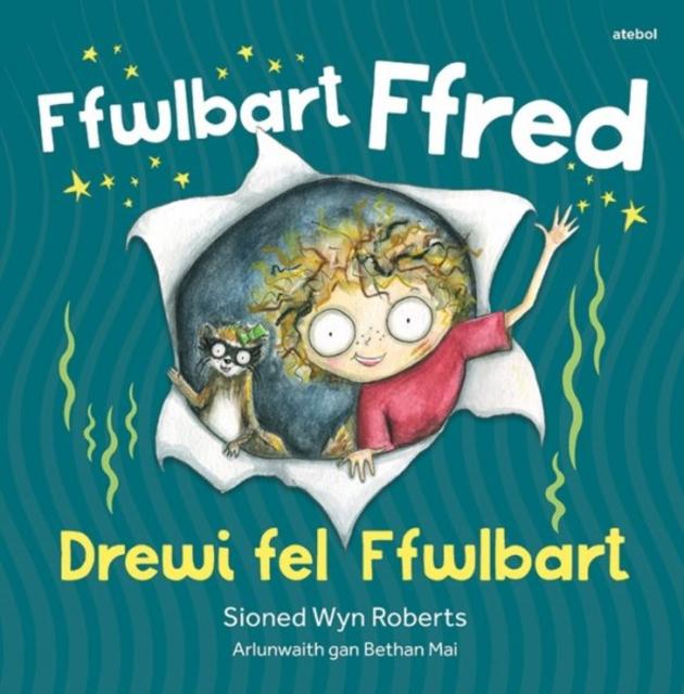 Ffwlbart Ffred: Drewi Fel Ffwlbart