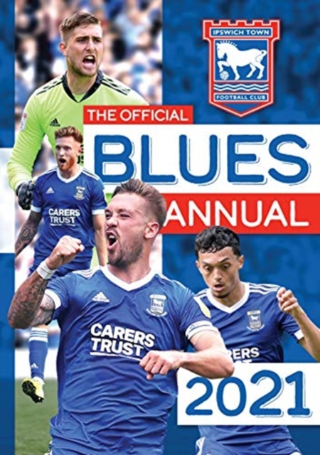 Official Ipswich Town FC Annual 2021