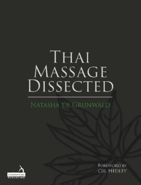 Thai Massage Dissected