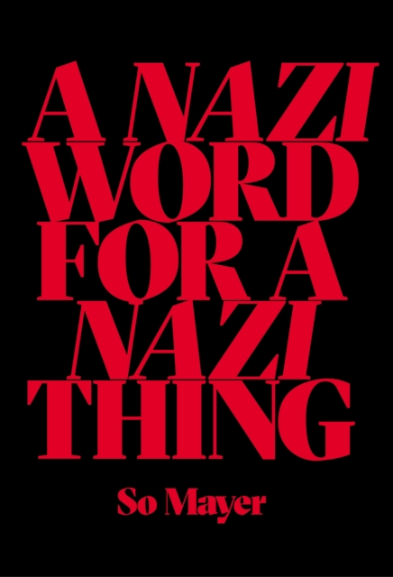 Nazi Word For A Nazi Thing