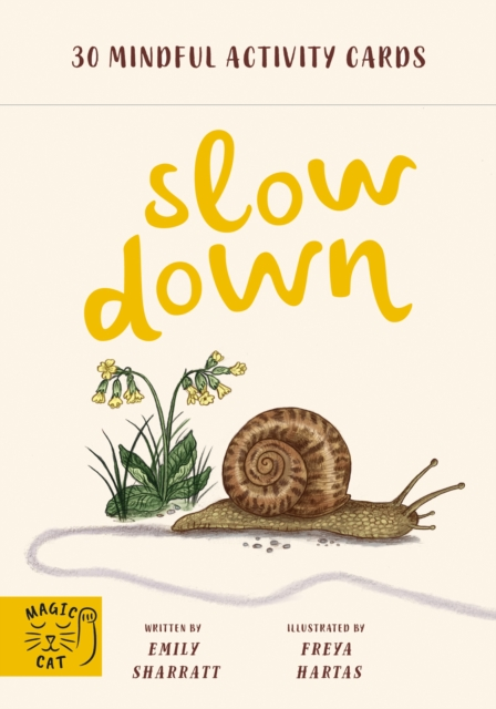 Slow Down Flashcards