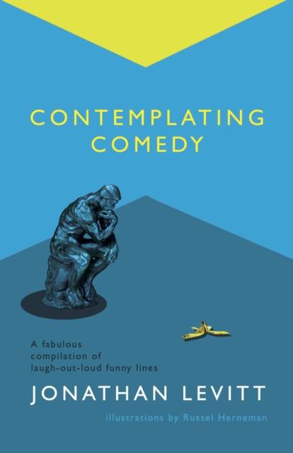 Contemplating Comedy