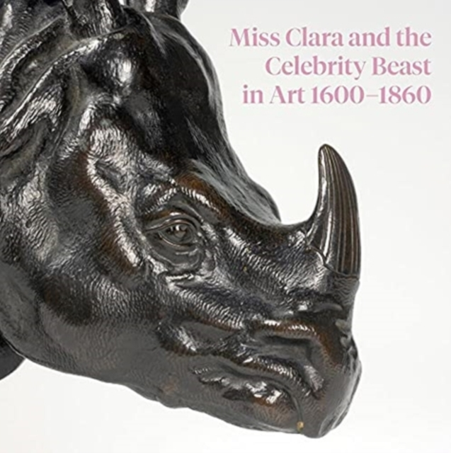 Miss Clara and the Celebrity Beast in Art, 1500-1860