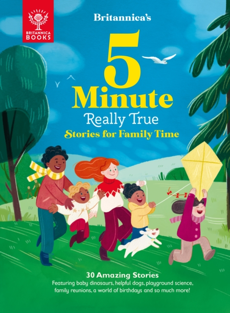 Britannica's 5-Minute Really True Stories for Family Time