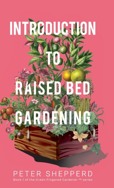Introduction to Raised Bed Gardening