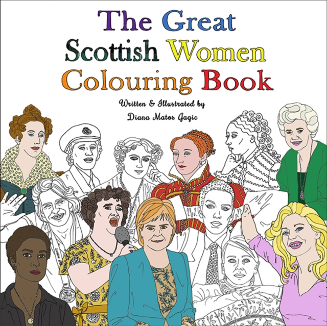 Great Scottish Women Colouring Book