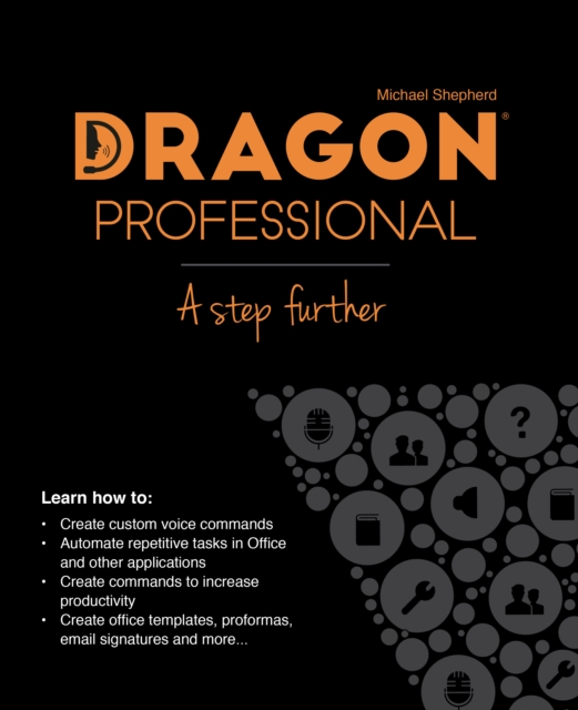 Dragon Professional - A Step Further