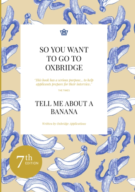 So You Want to Go to Oxbridge?