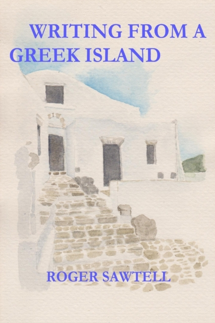 Writing From A Greek Island