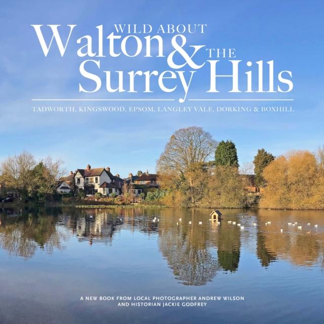 Wild about Walton & The Surrey Hills