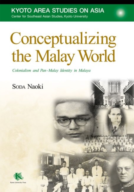 Conceptualizing the Malay World