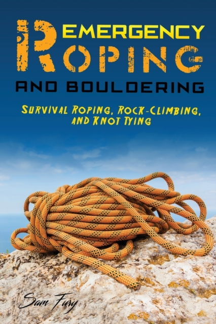 Emergency Roping and Bouldering