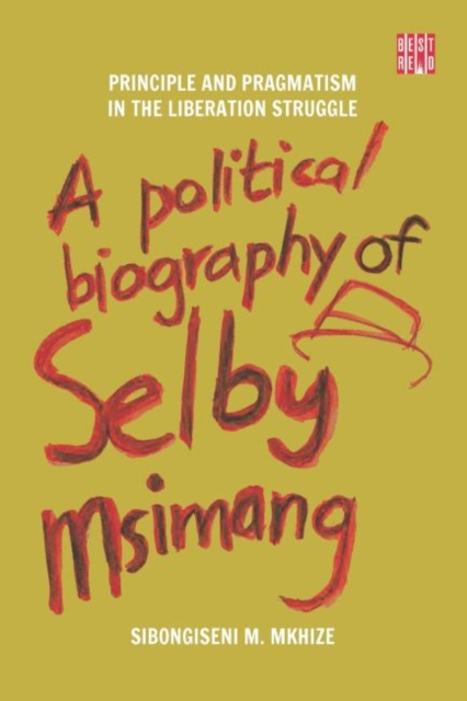 Political Biography of Selby Msimang