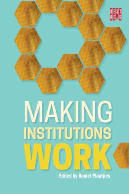 Making Institutions Work