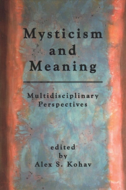 Mysticism and Meaning