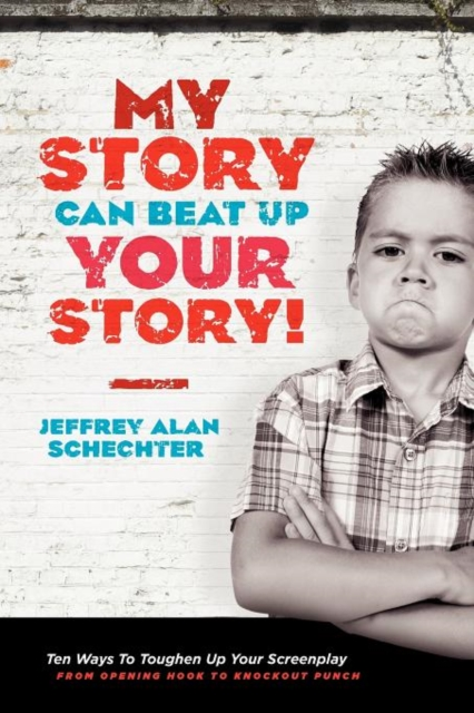 My Story Can Beat Up Your Story